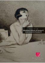 Bibliothèques littéraire de Monsieur D. et provençale de Monsieur B.
